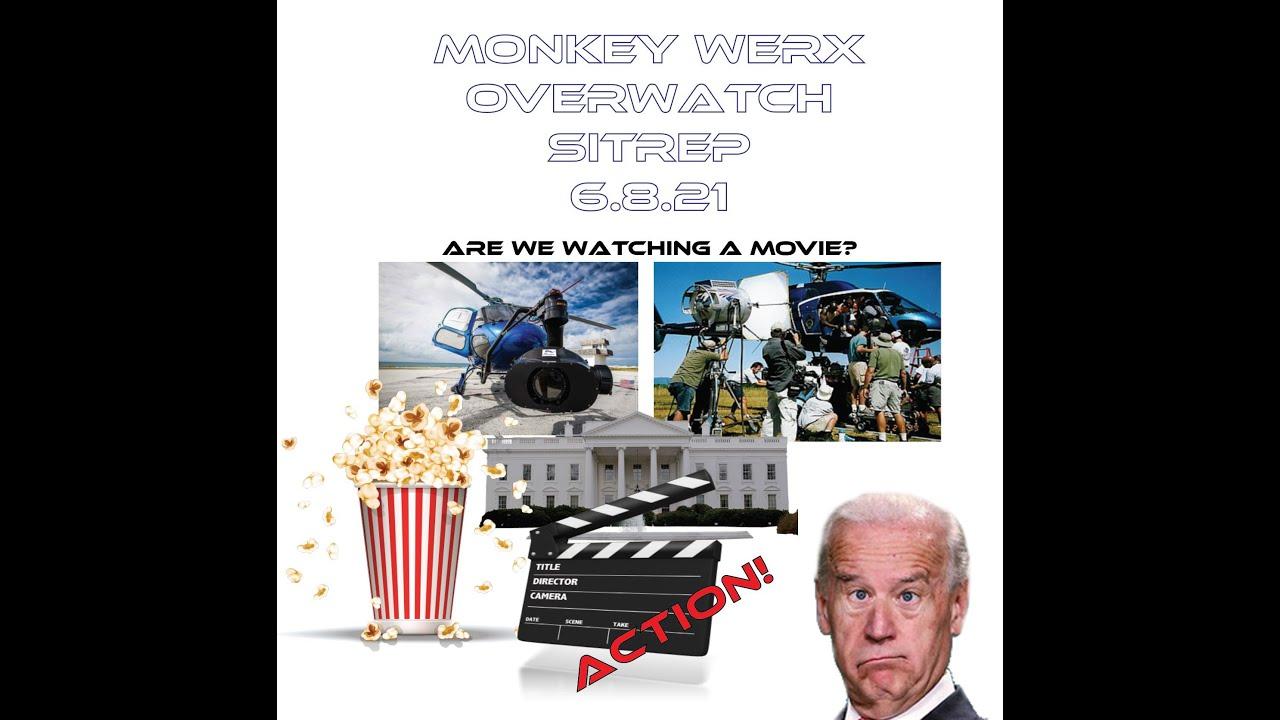 Monkey Werx Overwatch SITREP 6 8 21