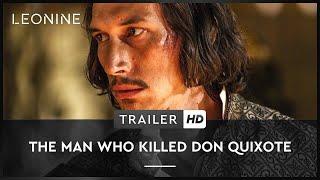 THE MAN WHO KILLED DON QUIXOTE | Trailer | HD | Offiziell | Kinostart: 27. September 2018 thumbnail