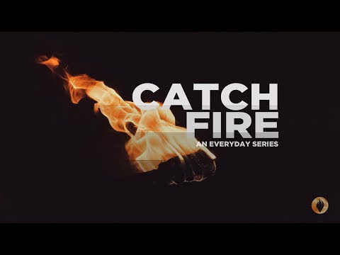 Catching Fire Through Justice PT 2   Mark Perry   October 15, 2017