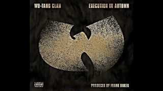 Wu​-​Tang Clan - Execution in Autumn