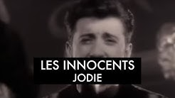 Les Innocents  - Jodie (Clip officiel)