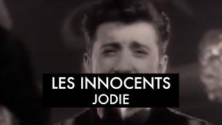 Les Innocents  - Jodie (Clip officiel)