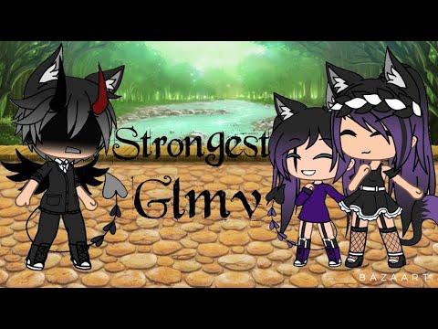 Strongest~||GLMV||Oc's Backstory||