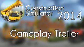 Construction Simulator 2014 - Gameplay Trailer - iPad