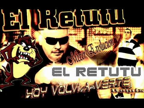 Hoy Volvi A Verte EL RETUTU Emma DJ- MIXER EVOLUCIÒN Rmx_(360p).flv