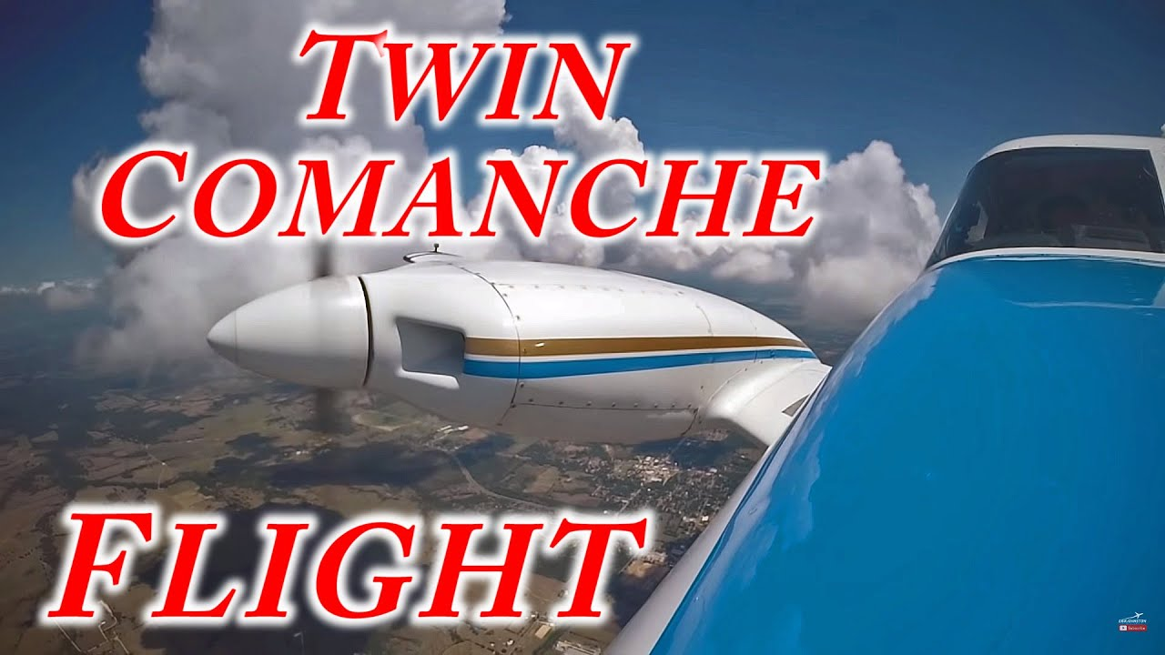 Flying The Twin Comanche With David Burt