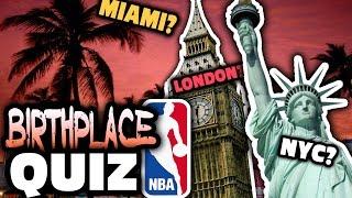 Nba birthplace quiz!