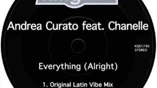 """Video Andrea Curato feat. Chanelle """"Everything (Alright)"""" (Afro Dub) download MP3, 3GP, MP4, WEBM, AVI, FLV Oktober 2018"""