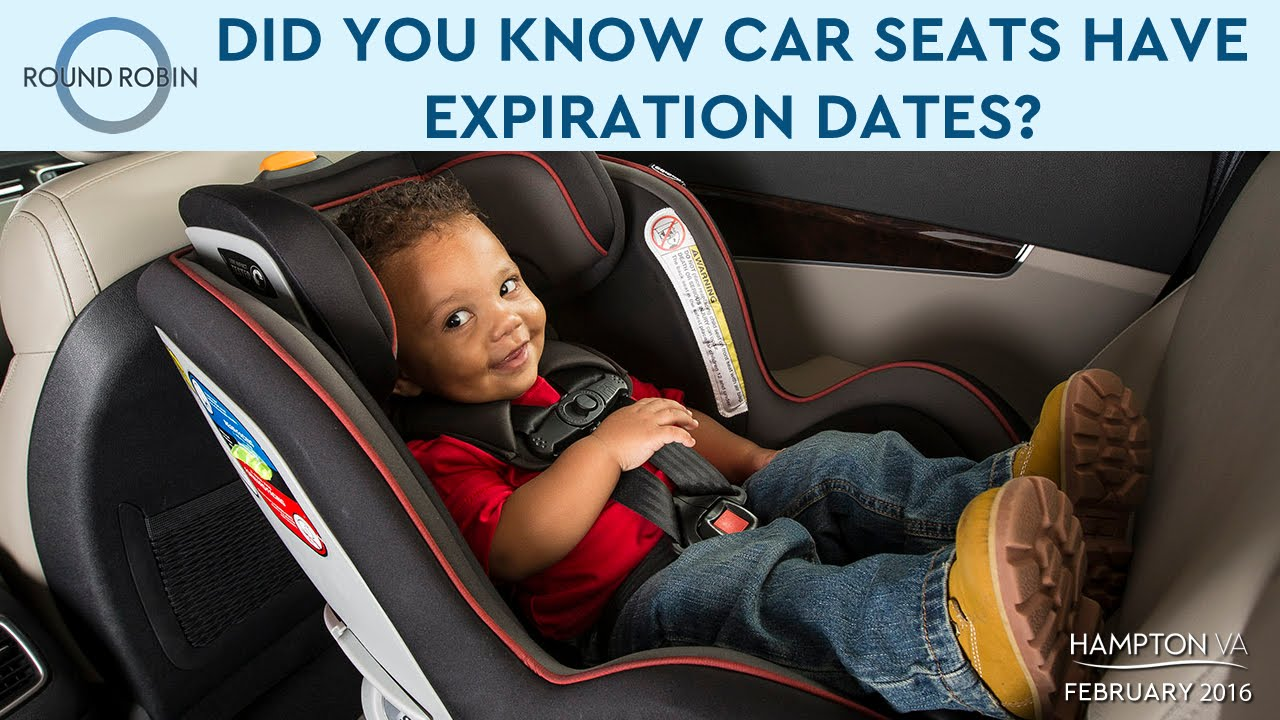 Did You Know Car Seats Have Expiration Dates