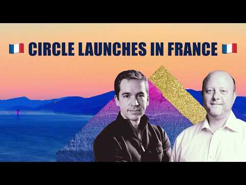 Circle Launches in France 👏 🇫🇷 with cofounders Jeremy Allaire & Sean Neville