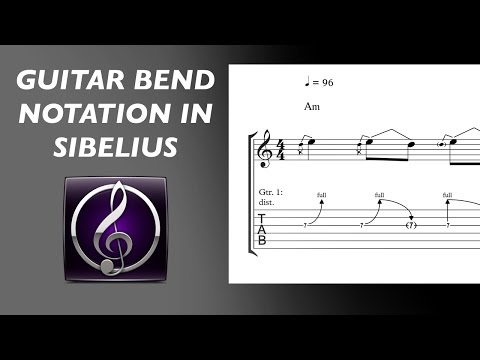 Sibelius Tutorial - Guitar Bend Notation
