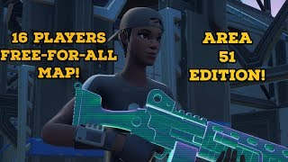 *NEW* FORTNITE AREA 51 FREE FOR ALL MAP! / GIVEAWAY AT 500 SUBSCIBERS!