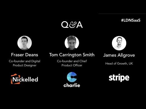 London SaaS Q&A – Nickelled, CharlieHR, Stripe