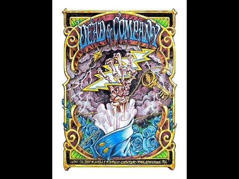 Dead & Company - 11/16/17 - Philadelphia, PA - COMPLETE