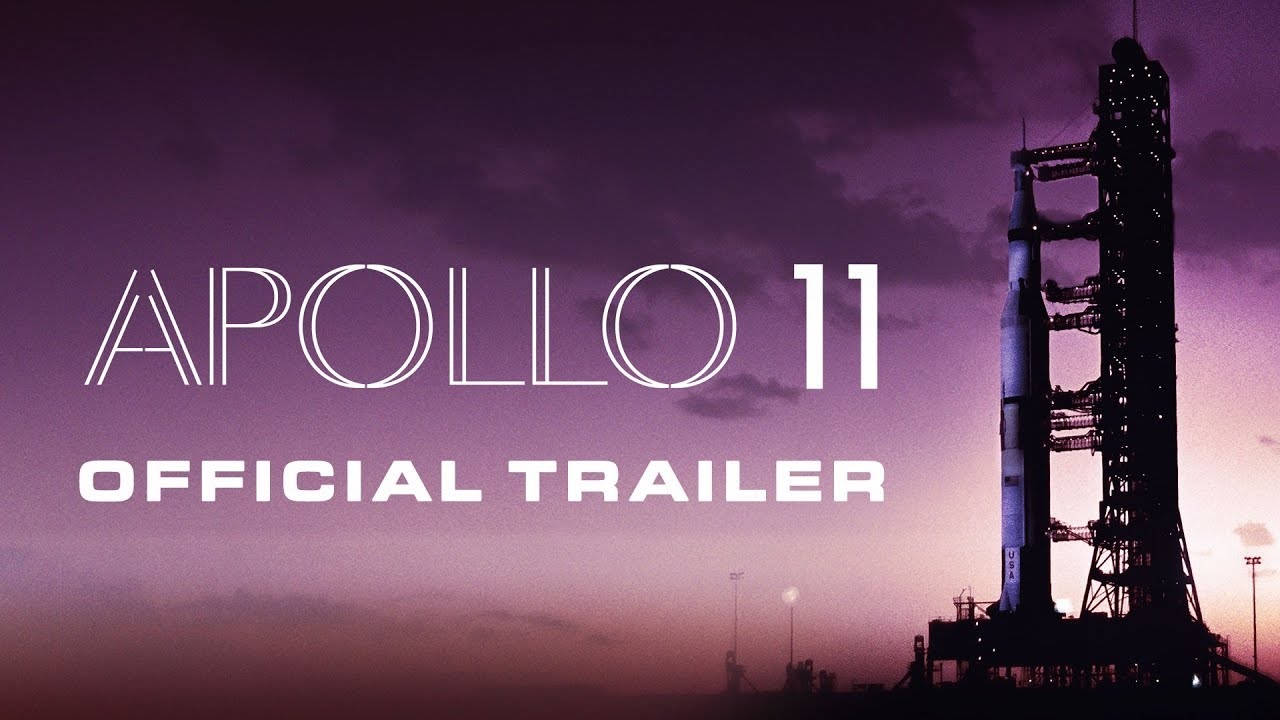 APOLLO 11 [Official Trailer] - YouTube