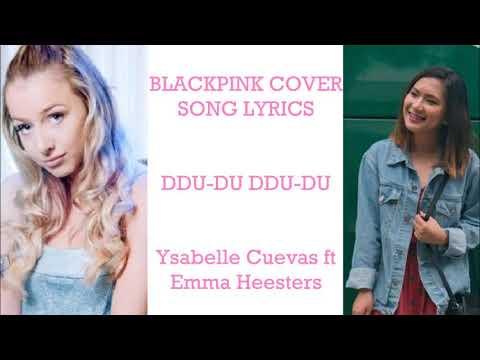 Lyrics Corner - Ddu-du Ddu-du (Blackpink) English Cover Song by Ysabelle ft Emma