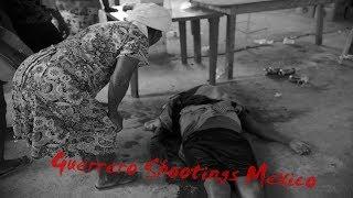 Guerrero Shootings (Mexico)
