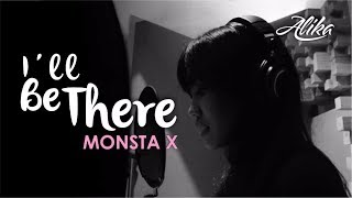 MONSTA X I Ll Be There Alika S Cover