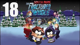South Park: The Fractured But Whole  - Let's Play Part 18: The Hundred Hands of Chaos