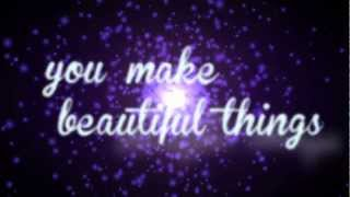You Make Beautiful Things Gungor