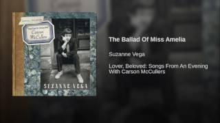 The Ballad Of Miss Amelia