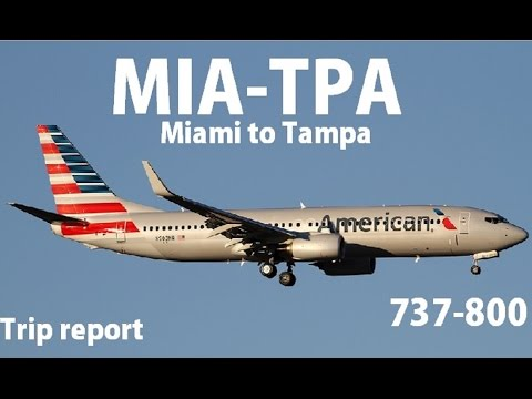 American Airlines Trip Report: Miami To Tampa