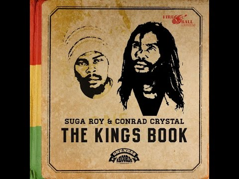 Suga Roy & Conrad Crystal - The Kings Book (Oneness Records) [Full Album]