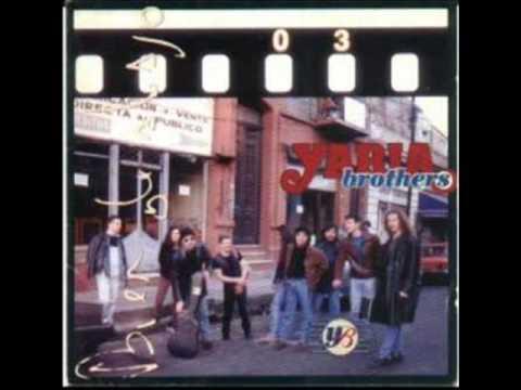 Yaria Brothers - BIEN DE ABAJO (album completo)