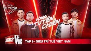 Siêu Trí Tuệ Việt Nam Tập 9 Full HD