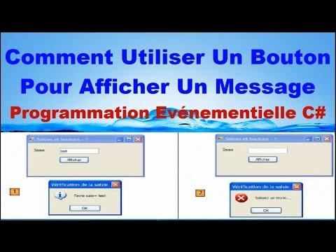 Comment utiliser un bouton pour afficher un message en c evenementiel - Comment utiliser un tournevis testeur ...