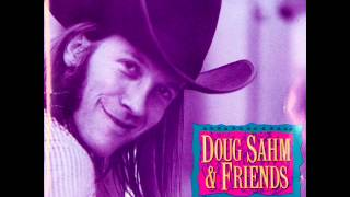 Doug Sahm - Your friends