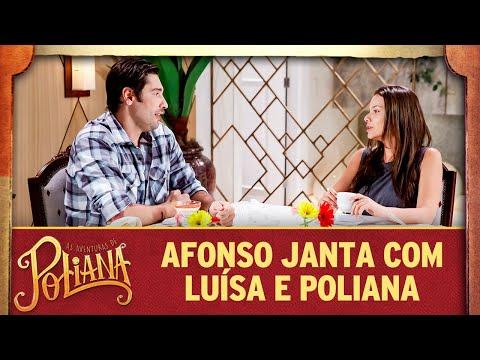 Afonso janta com Luísa e Poliana | As Aventuras de Poliana