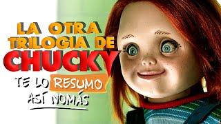 La Saga de Chucky Parte 3  | #TeLoResumoAsiNomas 226