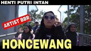 Lagu sunda, HONCEWANG -Henti Putri Intan,BBR, Musik Sunda,