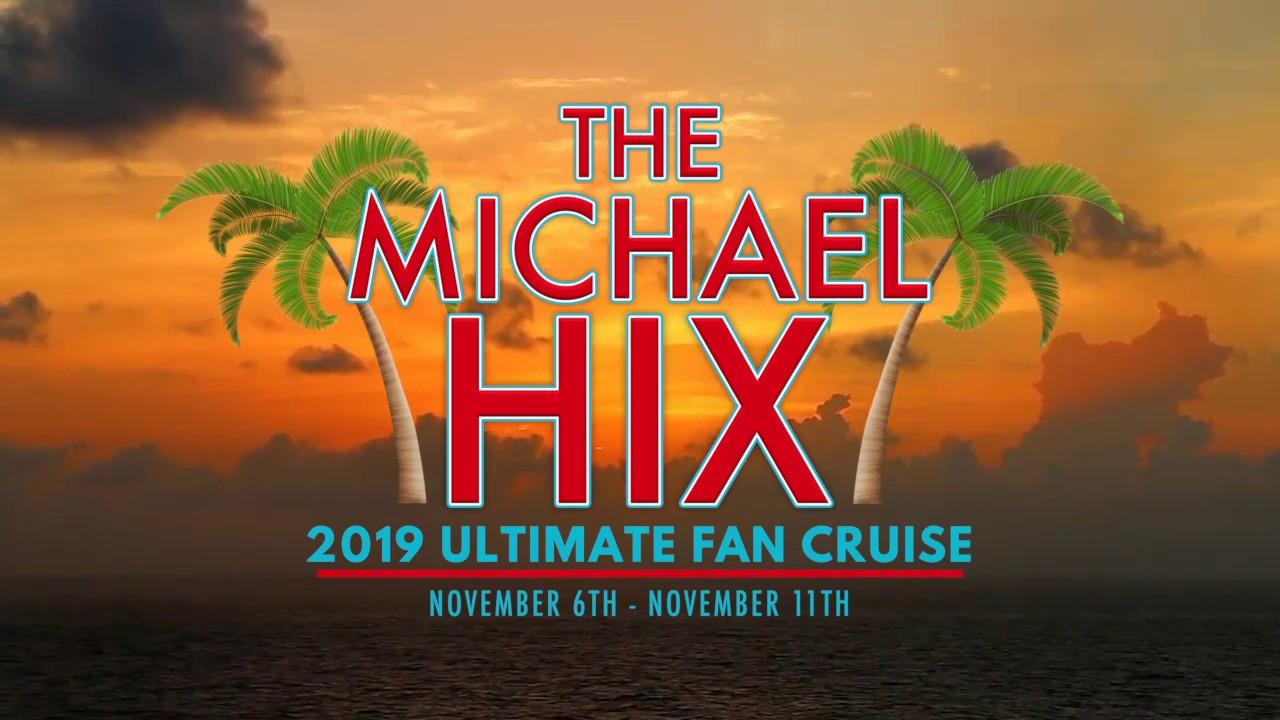 2019 Michael Hix Cruise Promo