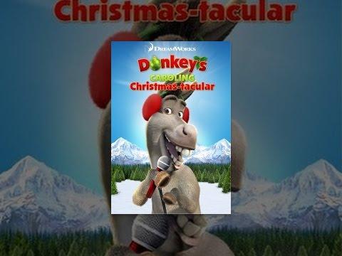 Donkey's Caroling ChristmasTacular