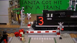 Santa Got Hit by a Train 3