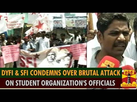 DYFI & SFI Protest & Condemns Over Brutal Attack On Student Organization's Officials
