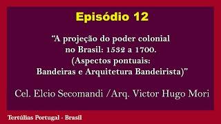 Tertúlias Portugal - Brasil (Ep. 12)