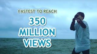 FASTEST K-POP GROUP MV TO REACH 350 MILLION VIEWS