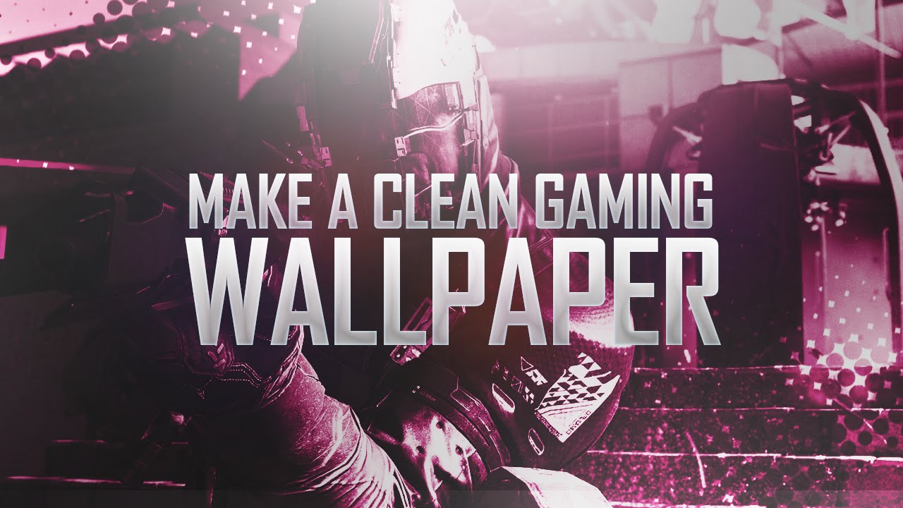 How To Make A Gaming Wallpaper In Photoshop (CC/CS6) 2016 ...