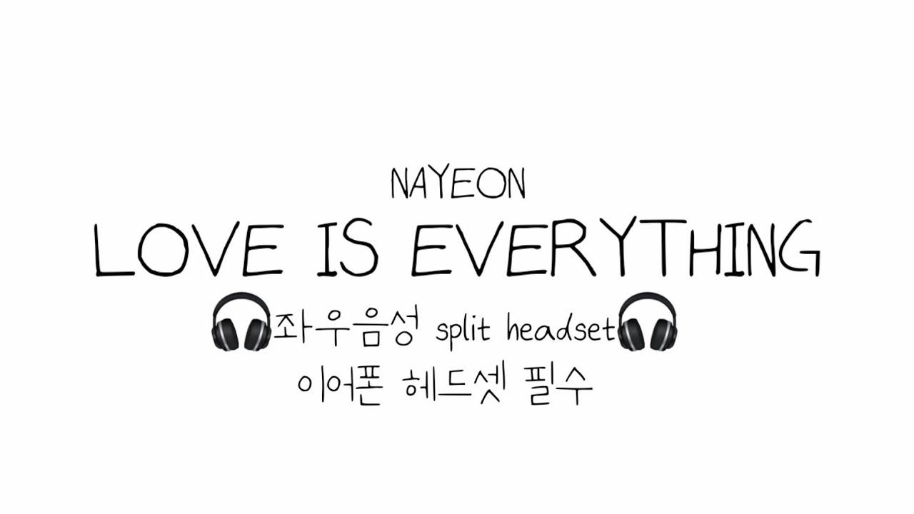 NAYEON(나연) LOVE IS EVERYTHING  좌우음성 split headset🎧