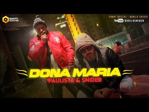 Danilo Snider e Paulista - Dona Maria