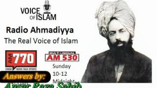 Radio Ahmadiyya 2011-12-11 770AM -  Ansar Raza.