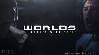 "WORLDS: A JOURNEY WITH OpTic ""FINALE"""