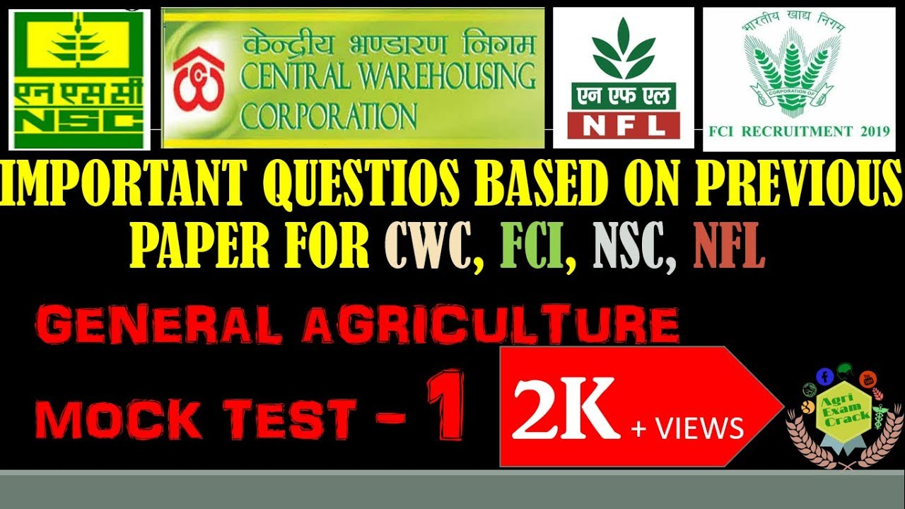 GENERAL AGRICULTURAL QUESTIONS MOCK TEST 1 FOR NSC // CWC // FCI