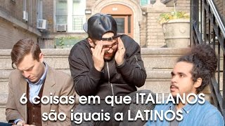 Andy Mineo em 6 coisas em que italianos são iguais a latinos [legendado]