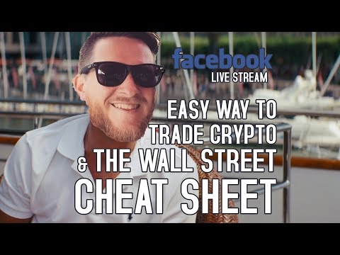 Easy Way to Trade Crypto & The Wall Street Cheat Sheet