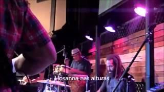 Hosanna - Christafari legendado português
