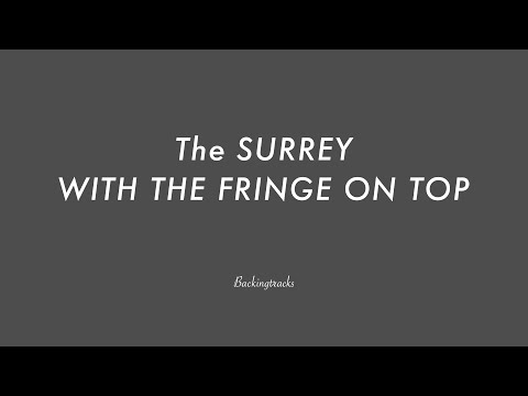 The Surrey With The Fringe On Top - Jazz Backing Track Play Along The Real Book